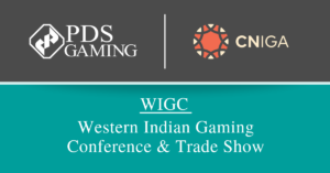 PDS Gaming Attending CNIGA's WIGC